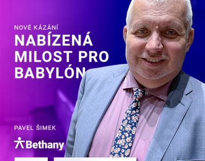 Pavel Šimek: Nabízená milost pro Babylón (16. května 2020)