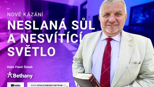 Pavel Šimek: Neslaná sůl a nesvítící světlo (30. května 2020)